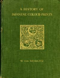 A HISTORY OF JAPANESE COLOUR PRINTS